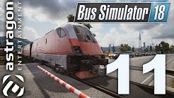Bus Simulator 18 [#11] 🚌 Action am Bahnübergang | Trainsa