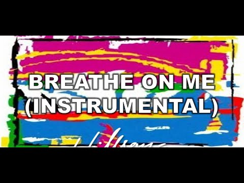 Breathe on me (Instrumental) - Shout to the Lord (2000) (Instrumentals) - Hillsong