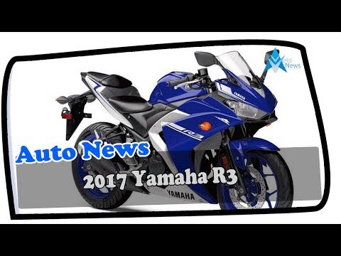 2017 Yamaha R3 Price & Spec