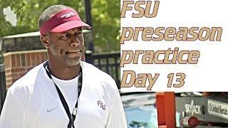 FSU Football preseason practice footage, day 13