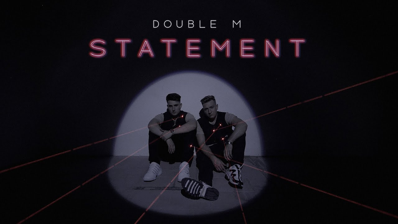 Double M - Statement (prod. by Chaffinch)