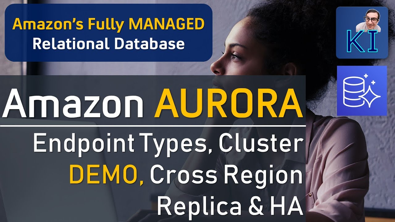 AWS RDS Aurora   CLUSTER DEMO   Cross Region Replica, Types of Endpoints,  HA & Fully Managed