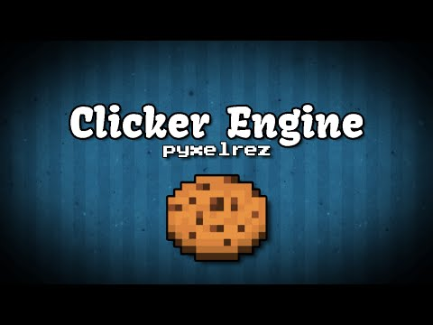 Cookie Clicker Engine