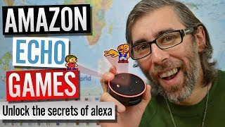 Amazon Echo Games and How to unlock the secrets of Alexa