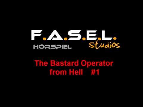 The Bastard Operator from Hell #1 (F.A.S.E.L. Hörspiel)
