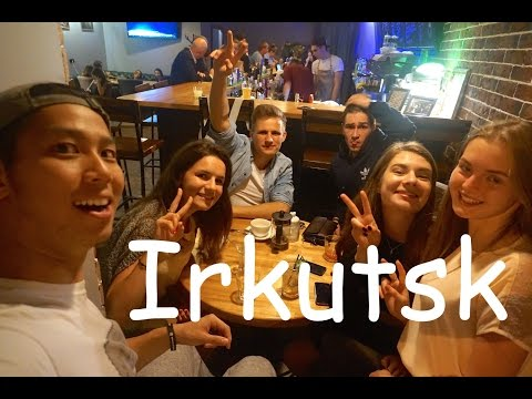 Trans Siberian Railway Trip: Part 5 (Irkutsk and its nightli