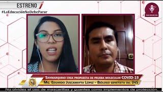 Tema: Sanmarquino crea propuesta de prueba molecular para el diagnóstico del COVID-19