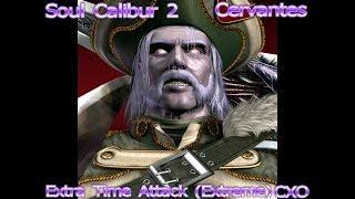 Soul Calibur 2 - Cervantes - Extra Time Attack (Extreme)