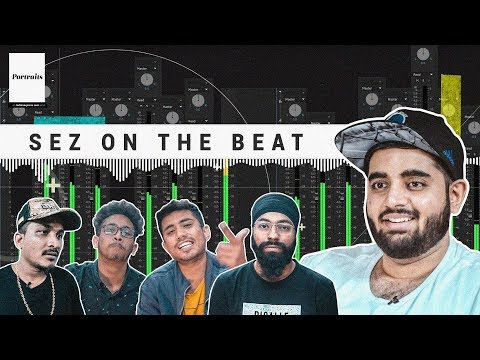 Sez On The Beat: The Producer Behind Indian Hip-Hop鈥檚 Breakout Hits