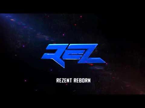 Rezent Reborn Intro , By Dakoza