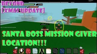 NEW SANTA BOSS MISSION GIVER LOCATION!! XMAS UPDATE 098 ROBLOX NRPG- BEYOND