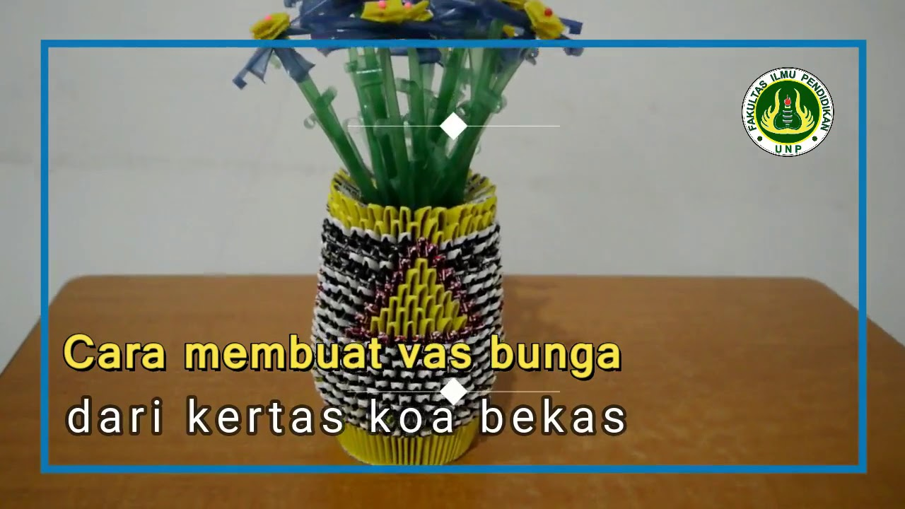 Cara Membuat Vas Bunga Dari Kertas Koa Bekas Youtube