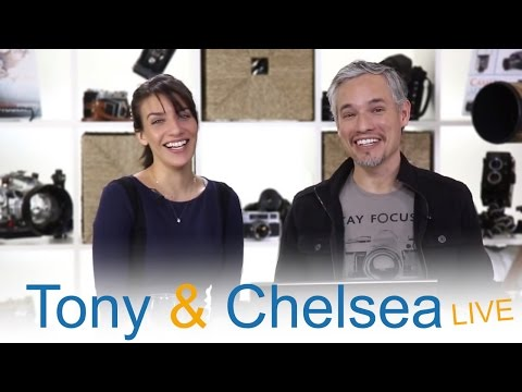 Tony  & Chelsea LIVE: Samantha Schannon, Photoshop Tricks, Pronouncing ISO, Instant Photo Reviews!