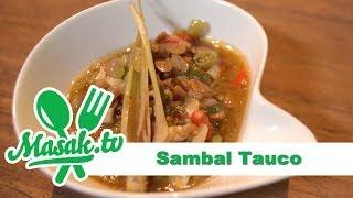 Sambal Tauco | Sambal #012
