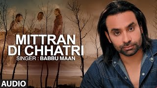 """Mitran Di Chatri"" Full Audio Song 