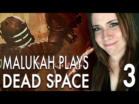 Malukah Plays Dead Space - Ep. 3