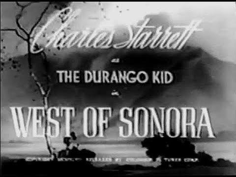 The Durango Kid - West Of Sonora - Charles Starrett, Smiley Burnette