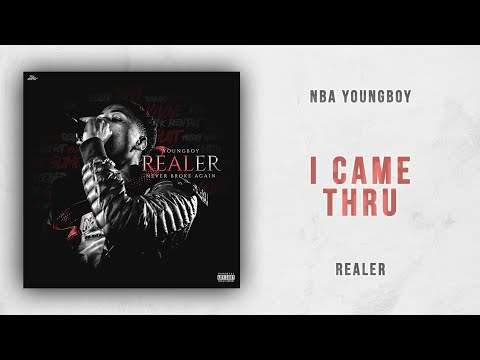 NBA YoungBoy – I Came Thru (Realer)