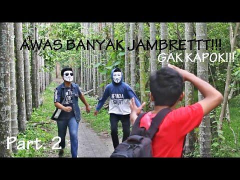 AWAS BANYAK JAMBRETTT!!! - Part. 2 2017 (gak kapok kapok) - Short Movie Indonesia