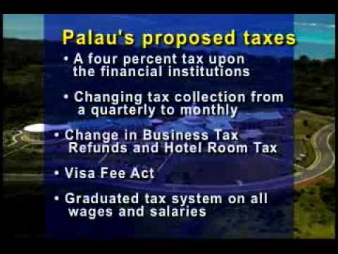 Palau legislation focuses on taxes and fees