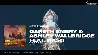Gareth Emery &amp Ashley Wallbridge Feat. NASH - Vesper