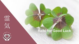 Reiki for Good Luck | Energy Healing