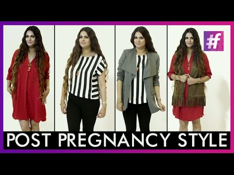 Post Pregnancy Style  | Fashion-Bombay - By Sonu and Jasleen