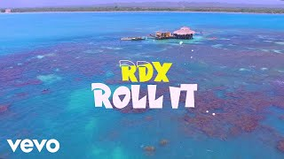 Rdx - Roll It