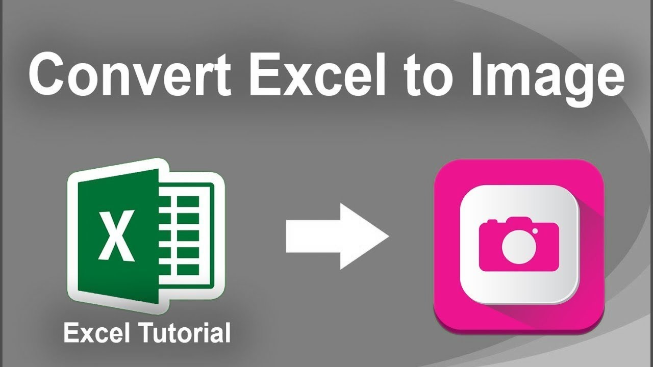 How to Convert Excel File to JPEG Image in Microsoft Excel 2017