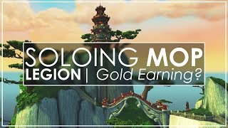 WoW Legion: Solo Farming MoP Raids For Gold - Will It Work?