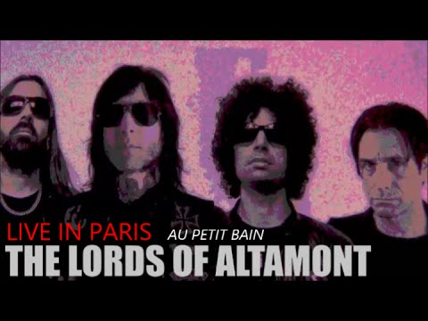 THE LORDS OF ALTAMONT LIVE IN PARIS AU PETIT BAIN LE 24 MARS 2015