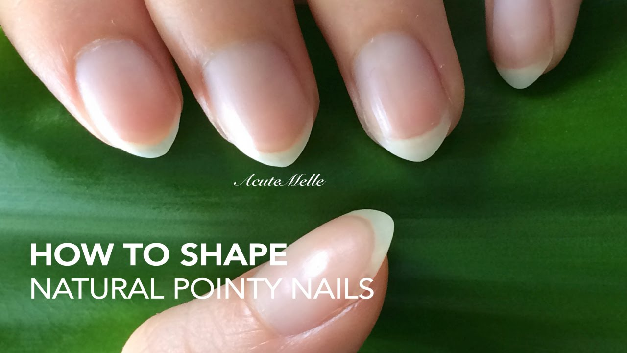 How to: Shape natural pointy nails - YouTube