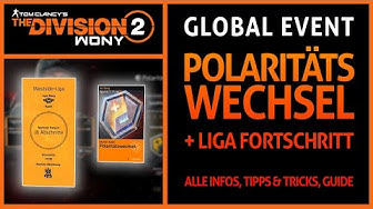 The Division 2 ▶️ GLOBAL EVENT POLARITÄTSWECHSEL - LIGA PUNKTE ZURÜCK GESETZT