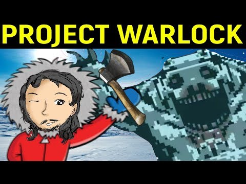 Project Warlock #4 - ПОЛЯРНЫЕ ДЕМОНЫ
