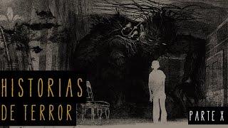 HISTORIAS DE TERROR (RECOPILACIÓN X) *Resubido