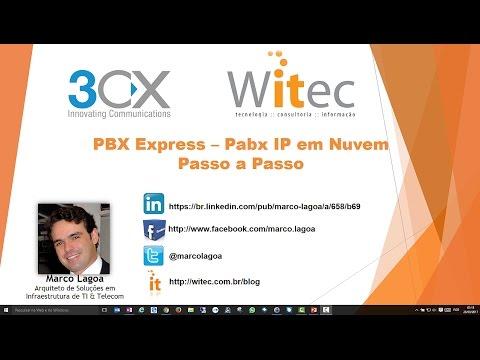 3CX PBX Express - Pabx IP em Nuvem Gratuito - Passo a Passo (How-to)