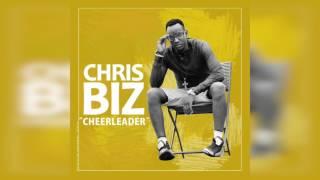 CHEERLEADER By Chris-Biz NEW MUSIC AUDIO 2017 BURUNDI