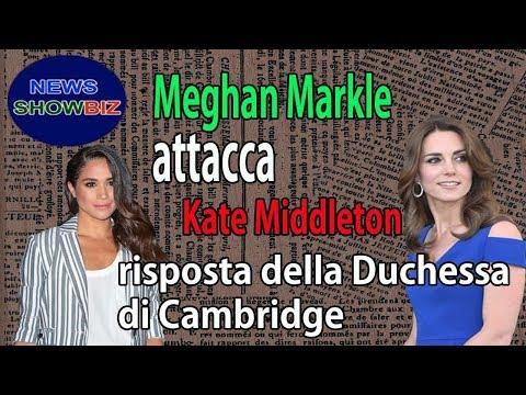 Meghan Markle attacca Kate Middleton: ecco la risposta della Duchessa di Cambridge