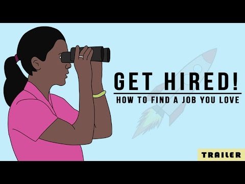 Get Hired! How to Find a Job You Love