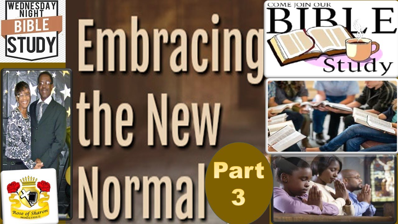 "Rose of Sharon Ministries ""Embracing The New Normal Part 3"""