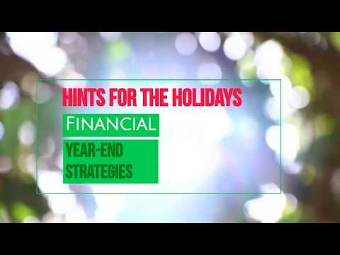 Holiday Hints: End-of-year finances