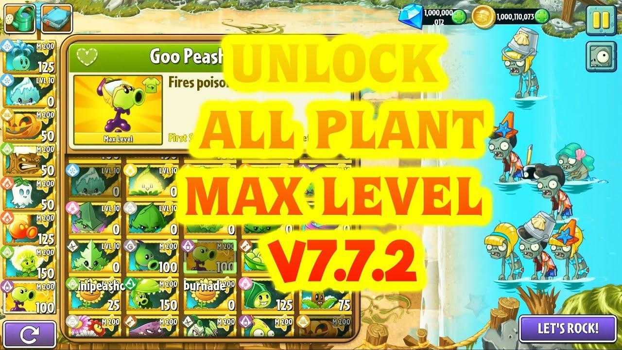 HƯỚNG DẪN MOD&HACK UNLOCK MAXLEVEL + MASTERY ALL PLANTS VS ZOMBIES 2 V7.8.1