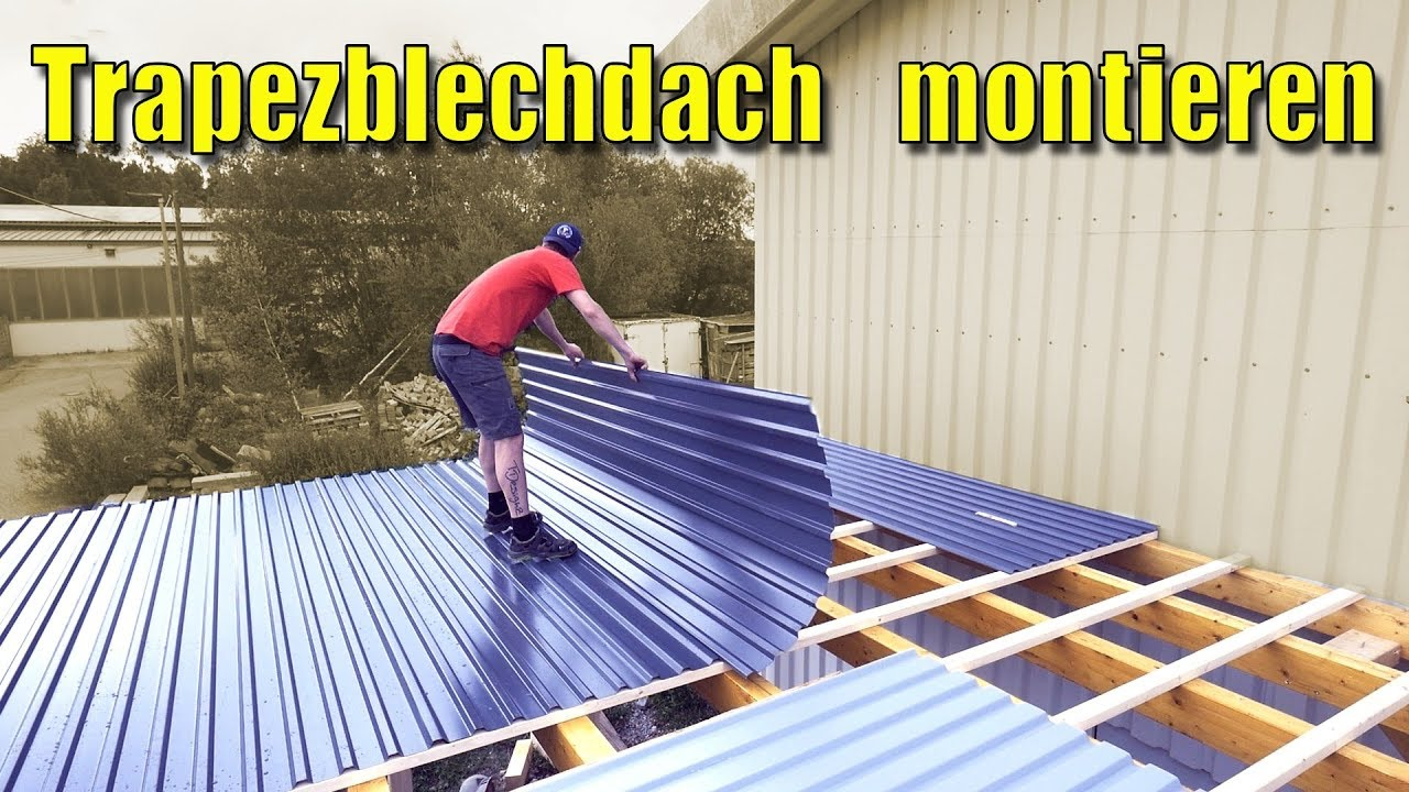 Gut bekannt Der XXL Carport #3 | Aufbau Carport/Montage Trapzeblechdach - YouTube HL56