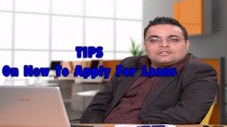 Do's And Don'ts While Applying For 'Bank Loans' By Vishal Thakkar
