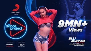 Dance Project | Episode 1 Performance | 2018 | Elli AvrRam | Faisal -Vaishnavi | Wild Ripperz | Buzz | Let