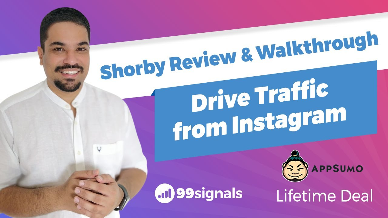 Shorby Review & Walkthrough - Drive Traffic from Instagram [AppSumo Lifetime Deal]