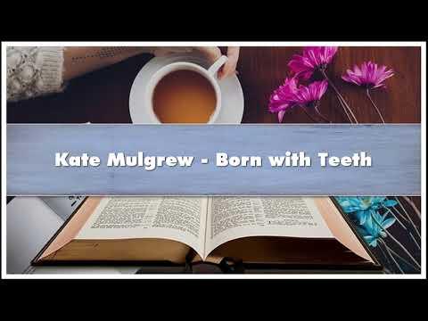 Kate Mulgrew  Born with Teeth book