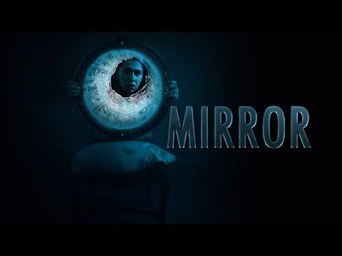 MIRROR | A Horror Short Film (2019)