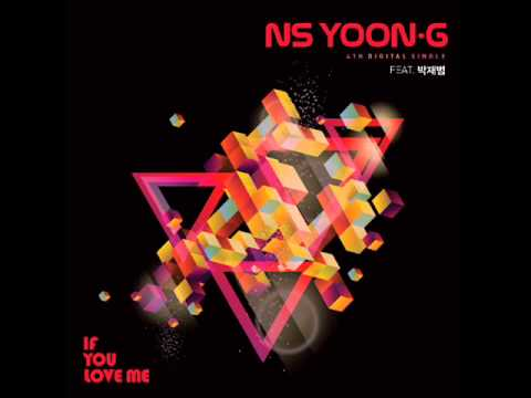 NS Yoon G   If You Love Me Feat  박재범   Full Audio