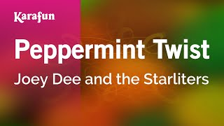 Karaoke Peppermint Twist - Joey Dee and the Starliters *
